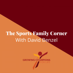 Sports Family Corner with David Benzel
