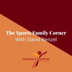 Sports Family Corner with David Benzel